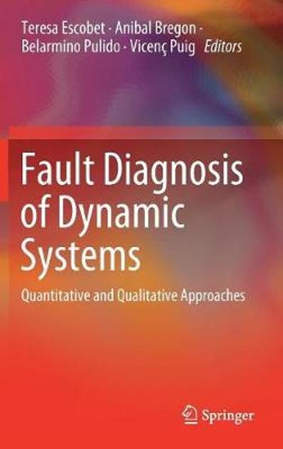 Fault Diagnosis of Dynamic Systems - Teresa Escobet