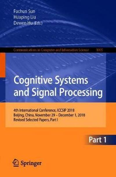 Cognitive Systems and Signal Processing - Fuchun Sun
