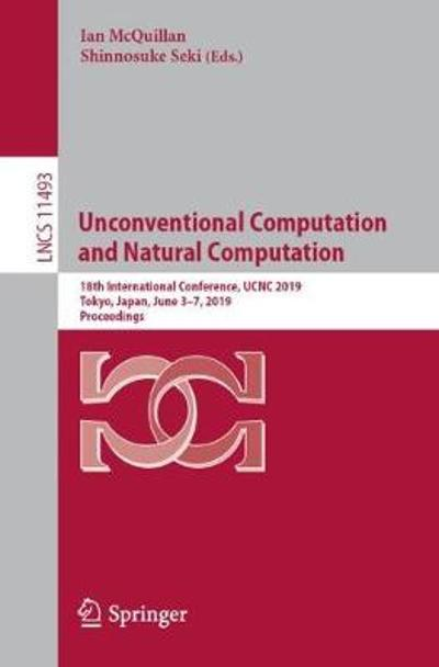 Unconventional Computation and Natural Computation - Ian McQuillan