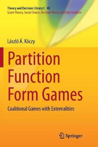 Partition Function Form Games - Laszlo A. Koczy