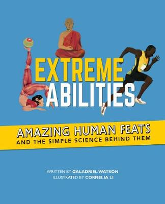 Extreme Abilities - Galadriel Watson