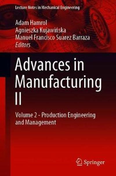 Advances in Manufacturing II - Adam Hamrol