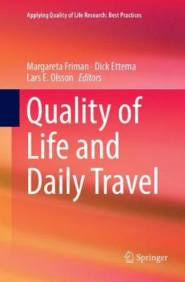 Quality of Life and Daily Travel - Margareta Friman