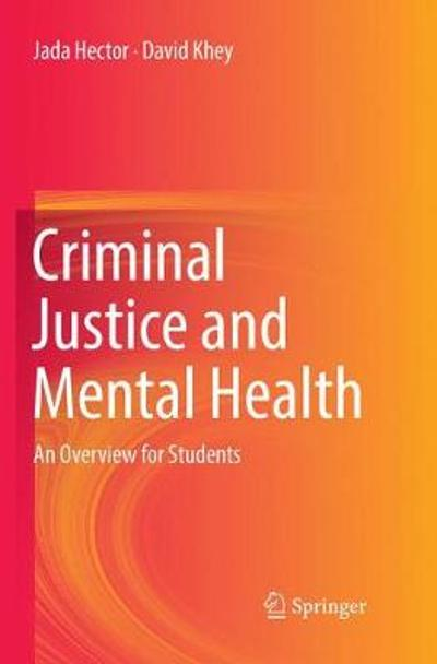 Criminal Justice and Mental Health - Jada Hector