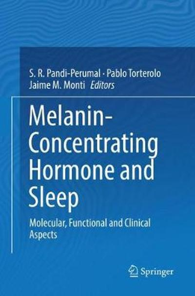 Melanin-Concentrating Hormone and Sleep - S. R. Pandi-Perumal