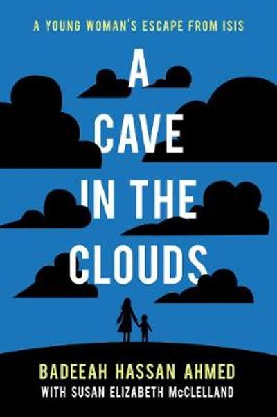 A Cave in the Clouds - Badeeah Hassan Ahmed