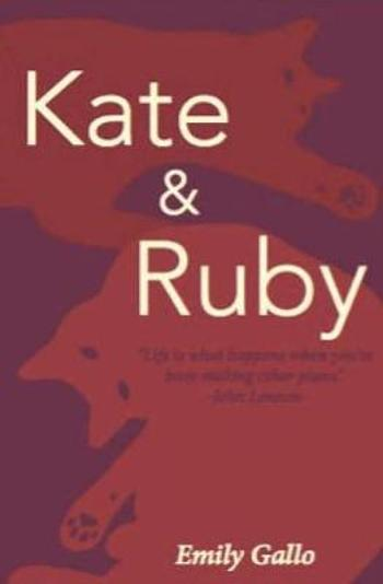 Kate & Ruby -        Emily Gallo