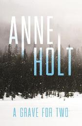 A Grave for Two - Anne Holt