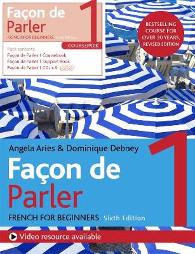 Facon de Parler 1 French Beginner's course 6th edition - Angela Aries