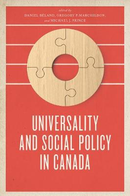 Universality and Social Policy in Canada - Daniel Bland