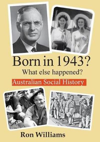 Born in 1943? - Ron Williams