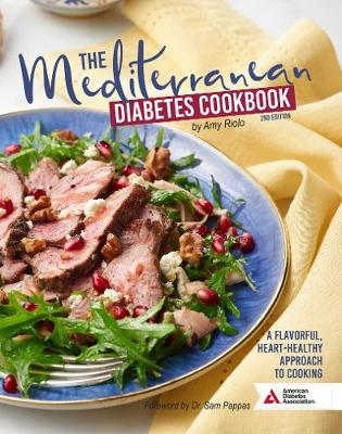 The Mediterranean Diabetes Cookbook, 2nd Edition - Amy Riolo