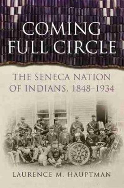 Coming Full Circle - Laurence M Hauptman