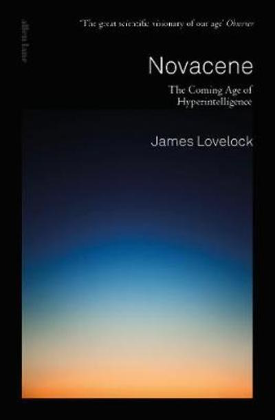 Novacene - James Lovelock