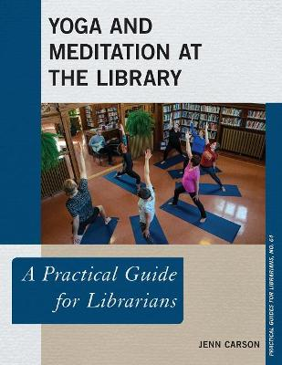 Yoga and Meditation at the Library - Jenn Carson