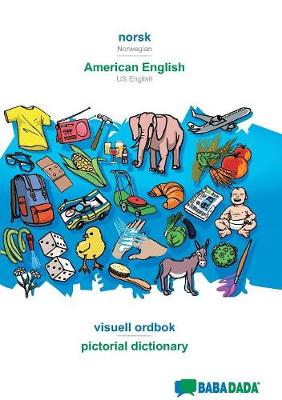 Babadada, Norsk - American English, Visuell Ordbok - Pictorial Dictionary - Babadada Gmbh