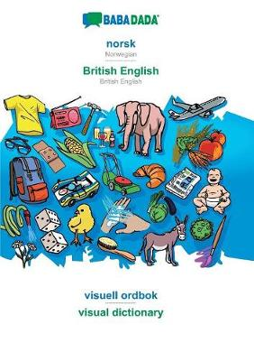 Babadada, Norsk - British English, Visuell Ordbok - Visual Dictionary - Babadada Gmbh