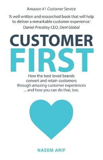 Customer First - Naeem Arif