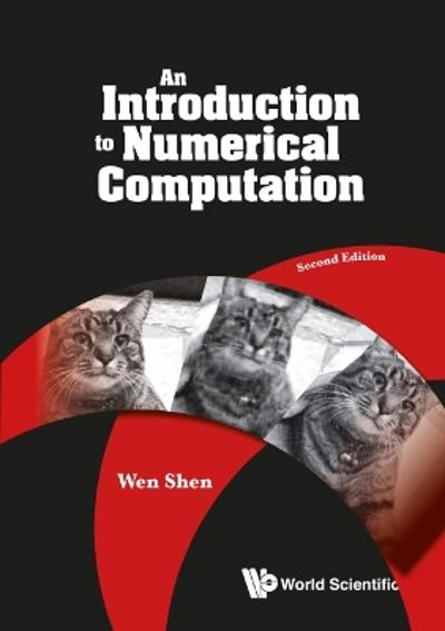 Introduction To Numerical Computation, An - Wen Shen