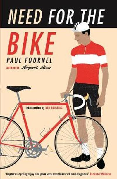 Need for the Bike - Paul Fournel