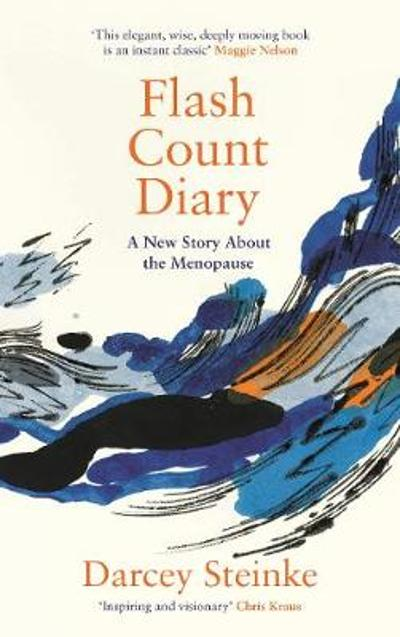 Flash Count Diary - Darcey Steinke