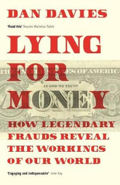 Lying for Money - Dan Davies