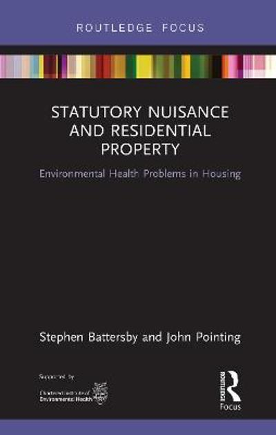 Statutory Nuisance and Residential Property - Stephen Battersby