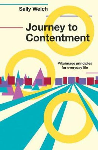 Journey to Contentment - Sally Welch
