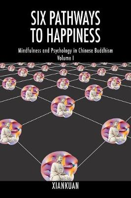 Six Pathways to Happiness - Xiankuan