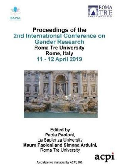 Icgr 2019 - Proceedings of the 2nd International Conference on Gender Research - Paola Paoloni