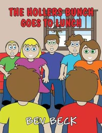 The Hollers Bunch Goes to Lunch - Bev Beck