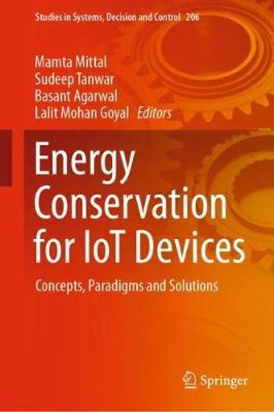 Energy Conservation for IoT Devices - Mamta Mittal