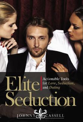 Elite Seduction - Johnny Cassell