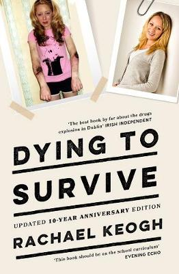 Dying to Survive - Rachael Keogh