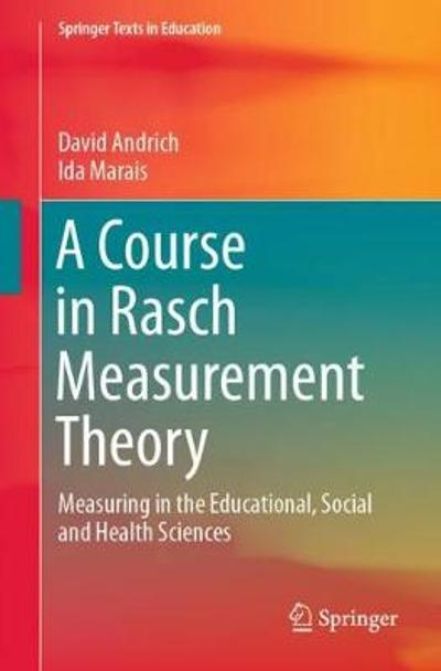 A Course in Rasch Measurement Theory - David Andrich