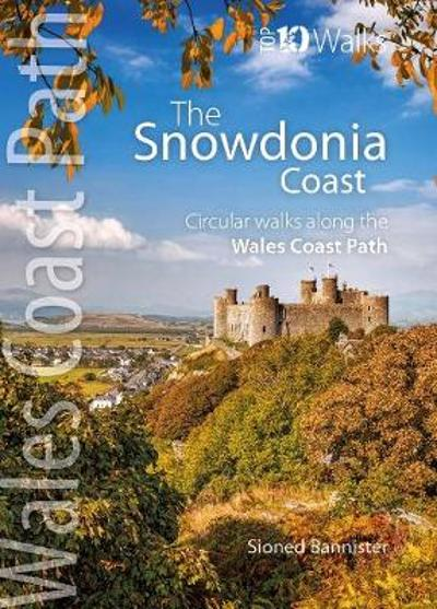 The Snowdonia Coast - Sioned Bannister