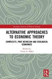 Alternative Approaches to Economic Theory - Victor A. Beker