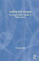 Leading with Integrity - Michael Smith
