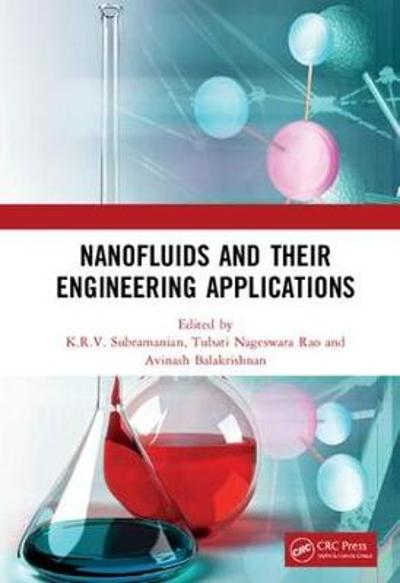 Nanofluids and Their Engineering Applications - K.R.V. Subramanian