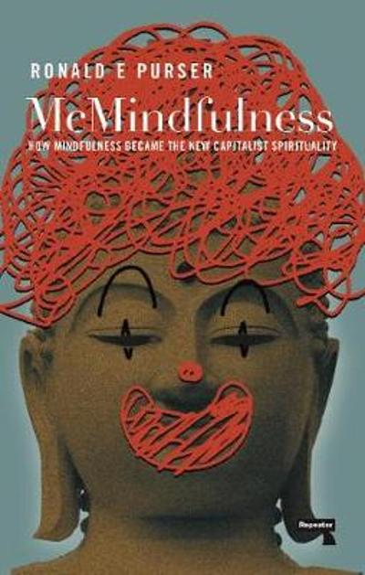 McMindfulness - Ronald Purser