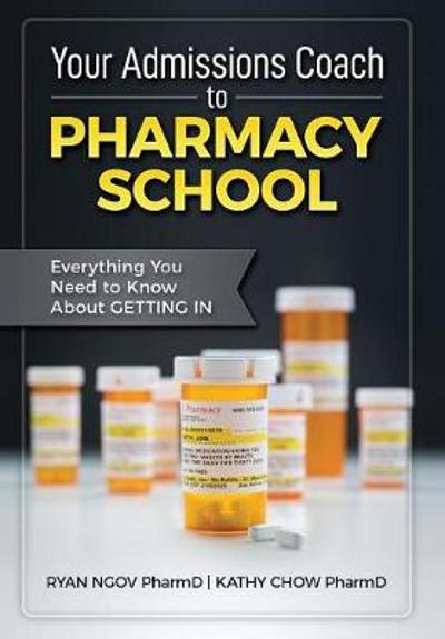 Your Admissions Coach to Pharmacy School - Ryan Ngov
