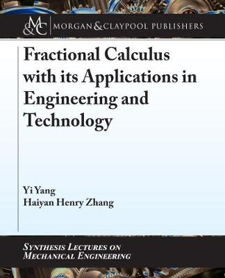 Fractional Calculus with its Applications in Engineering and Technology - Yi Yang