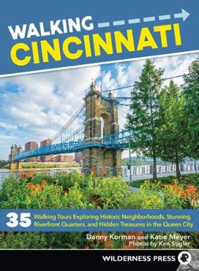 Walking Cincinnati - Danny Korman