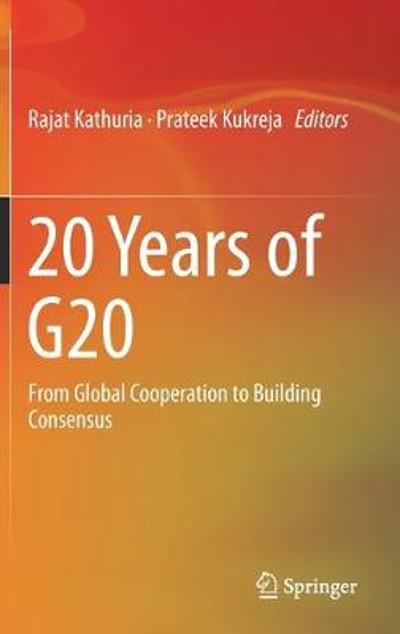 20 Years of G20 - Rajat Kathuria