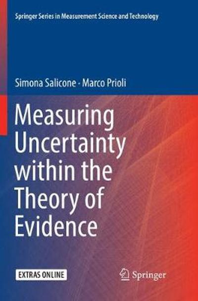 Measuring Uncertainty within the Theory of Evidence - Simona Salicone