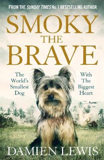 Smoky the Brave - Damien Lewis