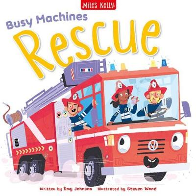 Busy Machines: Rescue - Amy Johnson