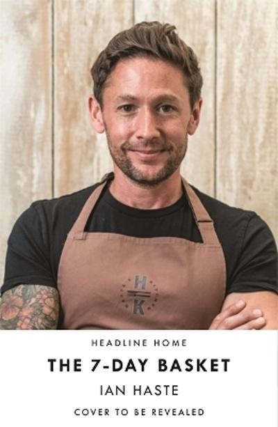 The 7-Day Basket - Ian Haste