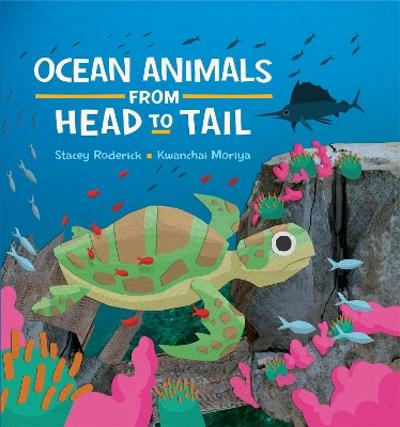 Ocean Animals from Head to Tail - Stacey Roderick