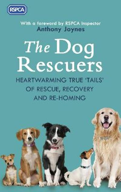 The Dog Rescuers - RSPCA